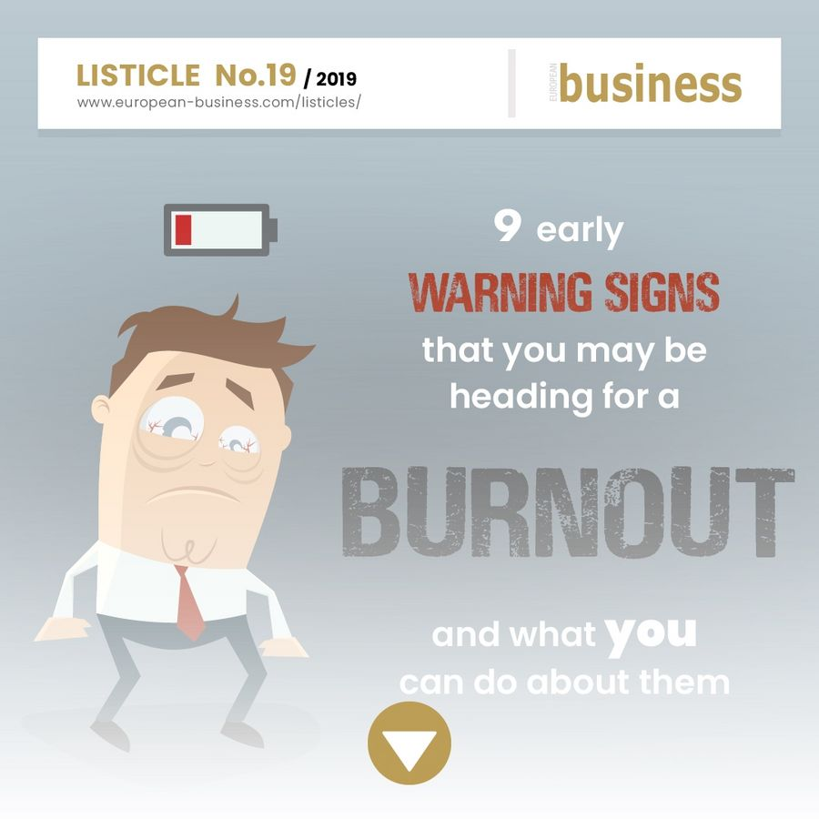 9 early warning signs that you may be heading for a burnout and what you can do about them