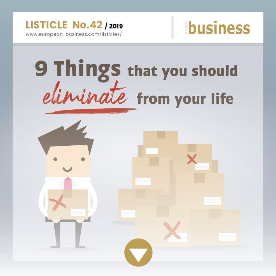 9 Things that you should eliminate from your life