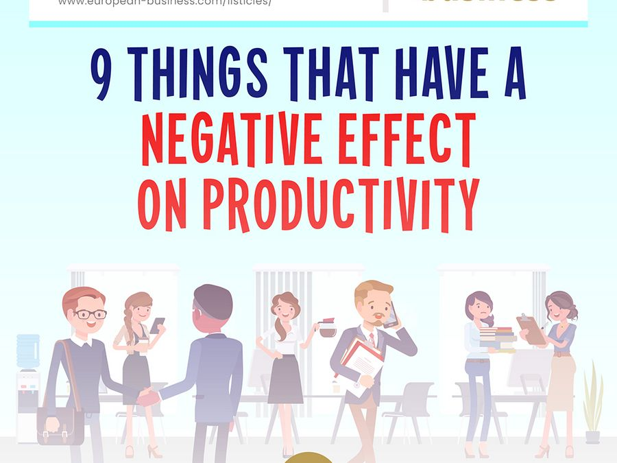 9 things that have a negative effect on productivity