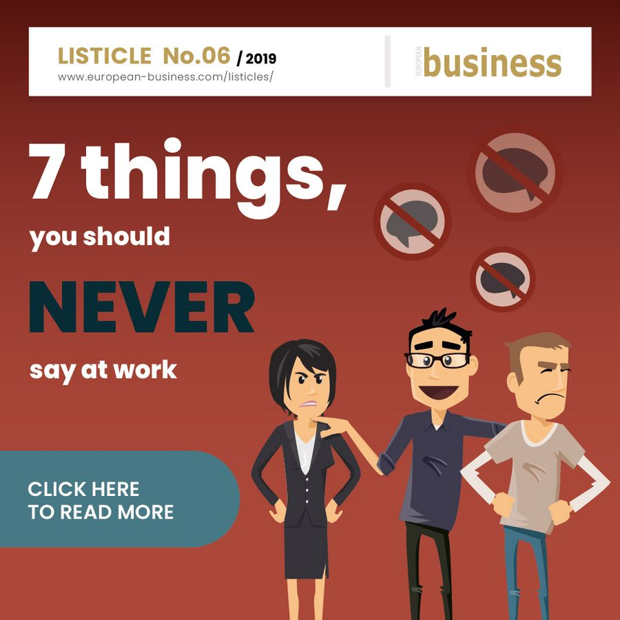 7 things you should never say at work - European Business Licticles