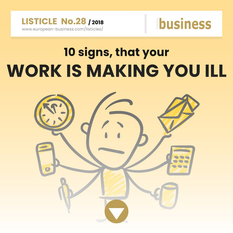10 signs, that your work is making you ill