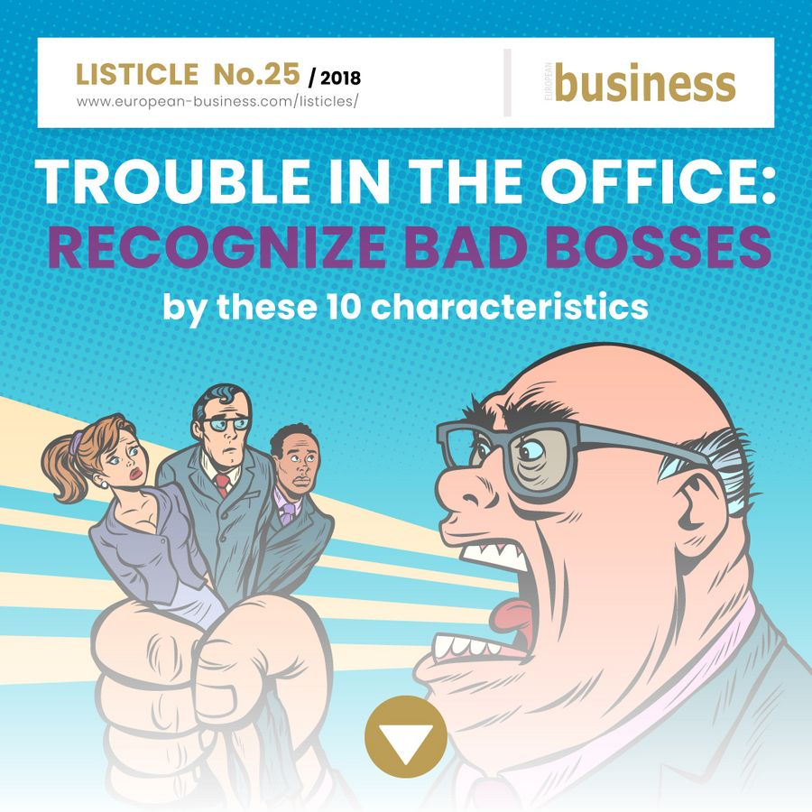 0027_Trouble in the office: Recognize bad bosses by these 10 characteristics