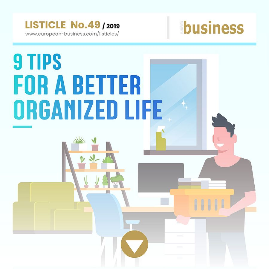 9 tips for a better organized life