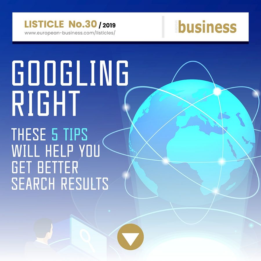 Googling right: These 5 tips will help you get better search results