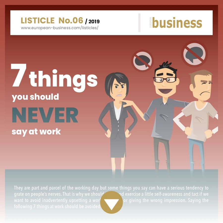 7 things you should never say at work