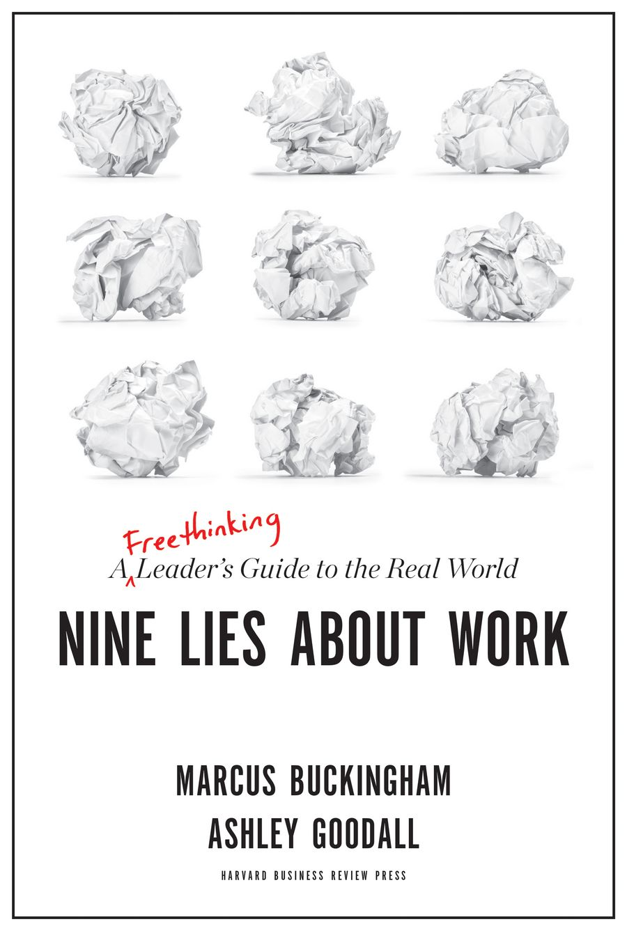 Marcus Buckingham - Nine lies about work
