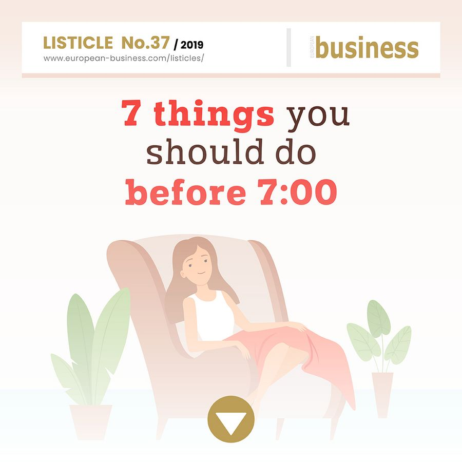 7 things you should do before 7:00