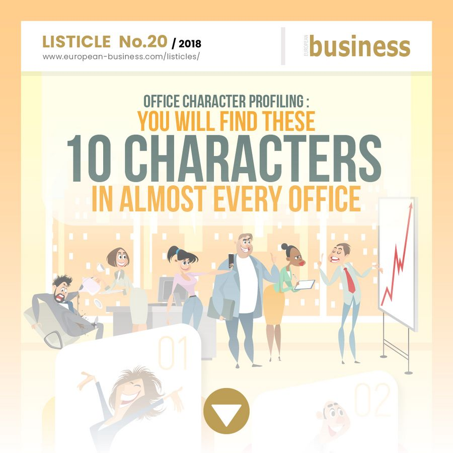 You will find these 10 characters in almost every office